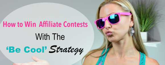 How to win Affiliate program contests