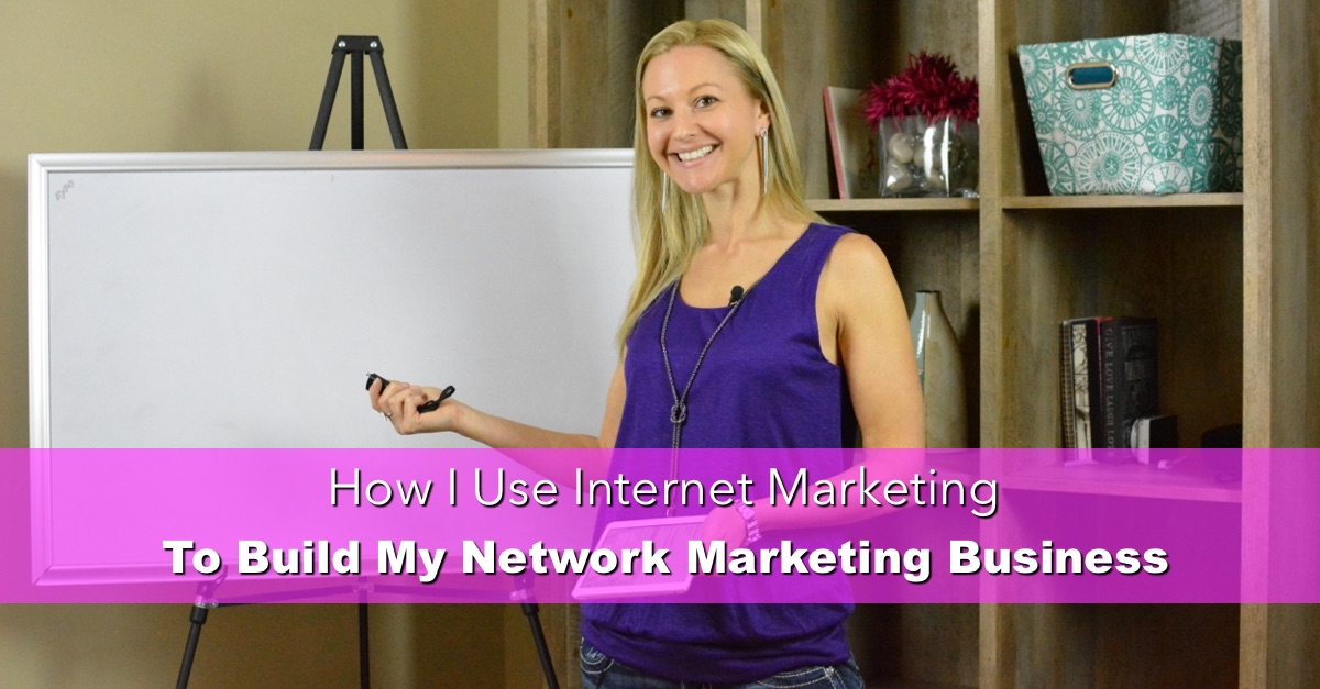 How I Use Internet Marketing to Build My Network Marketing Business - Episode 3