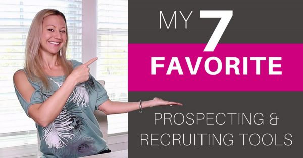 7 Network Marketing Tools I'm Using To Prospect, Recruit and Build My Business Using Social Media-Episode 55