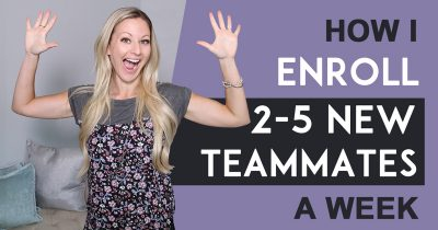 How I Enroll 2-5 New Teammates A Week Using The Ultimate Branding Blueprint