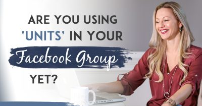 How To Set Up Facebook Units In Your Group And How I'm Using It To Rock My Business