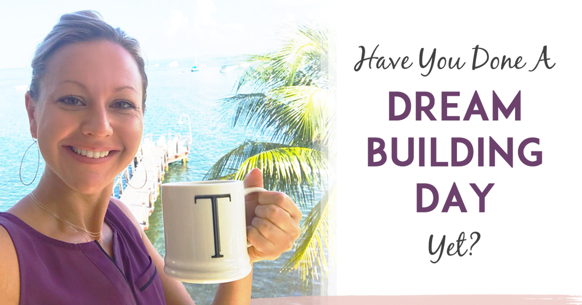 My Dream Building Day Strategy For Massive Success Fast