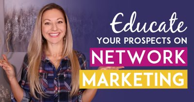 Network Marketing Training - How To Educate Prospects vs Convincing Them To Join Your Business