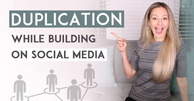 How To Get Duplication In Network Marketing When Building On Social Media