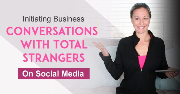 Social Media Prospecting - My Proven Formula To Initiating Business Conversations on Social Media