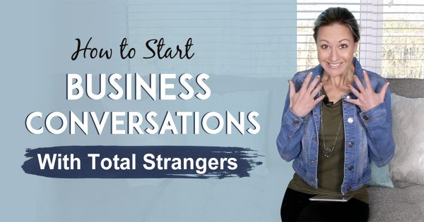 Prospecting Tips - How To Get Over The Fear Of Starting Business Conversations With Total Strangers