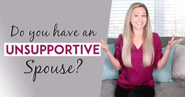 5 Network Marketing Tips When Dealing With An Unsupportive Spouse