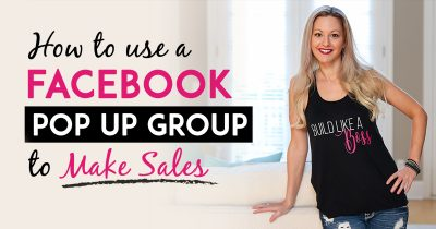 Facebook Group Strategy - How To Use Facebook Pop-Up Groups To Make Massive Sales In Your Business