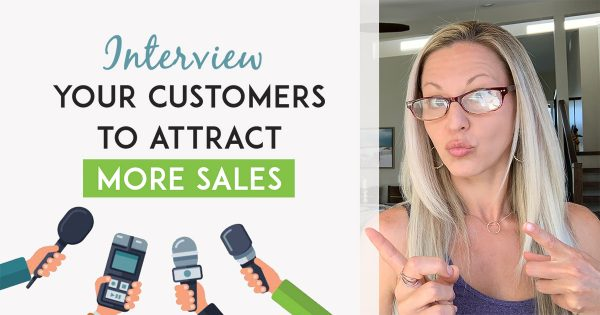 How To Interview Your Customers So You're Generating Sales Through Social Media