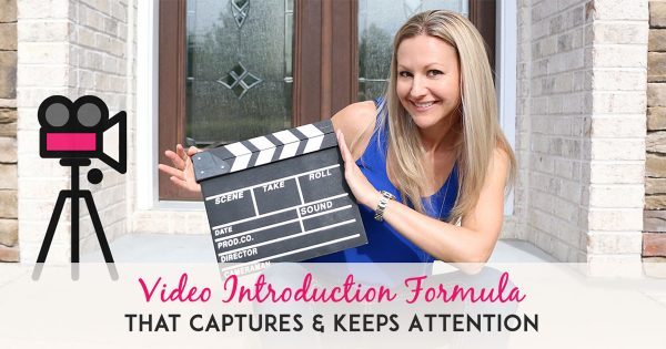 Video Marketing Tips - My 3 Step Video Intro Formula to Capture and Keep Your Audience's Interest