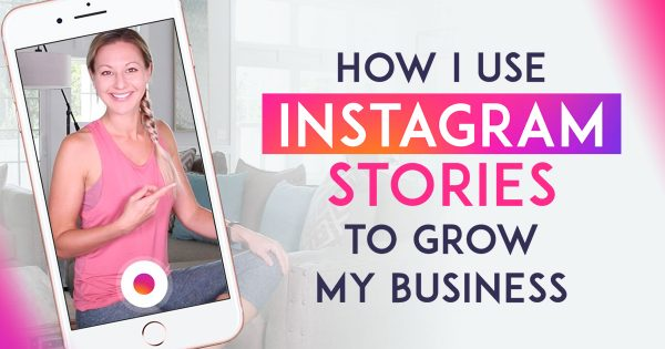 How To Use Instagram Stories To Promote Your Product, Service Or Business