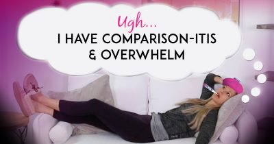 A Great Way To Eliminate Business Overwhelm and Comparison-itis