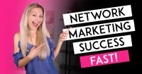 The 6 Steps I Used To Create Network Marketing Success Right Out The Gate