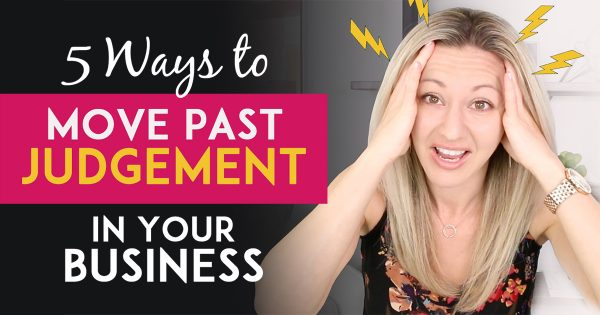 5 Network Marketing Tips To Help You Move Past Other Peoples Judgement Or Criticism In Your Business