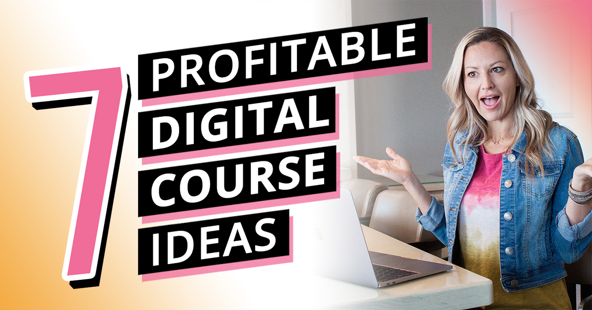 7 Profitable Online Course Ideas (create a course that leads you to financial freedom)